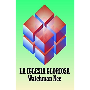La iglesia gloriosa (Spanish Edition), New Book (9788472287990)