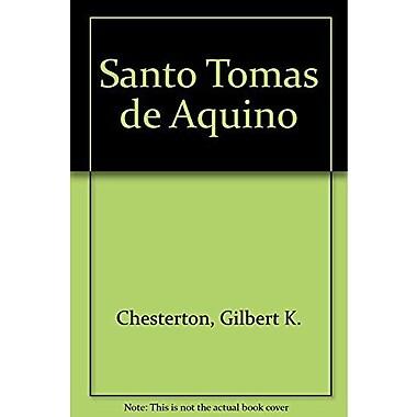 Santo Tomas de Aquino (Spanish Edition) (9789505390380)