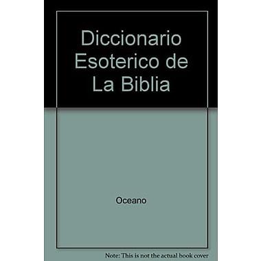Diccionario Esoterico de La Biblia (Spanish Edition), Used Book (9788495536013)