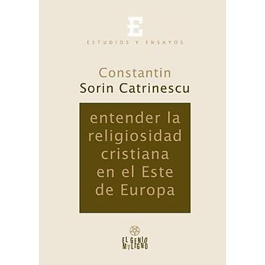 Entender la Religiosidad Cristiana en el Este de Europa (Spanish Edition), New Book (9788493603854)
