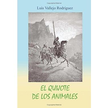 El Quijote De Los Animales (Spanish Edition), New Book (9788496439184)