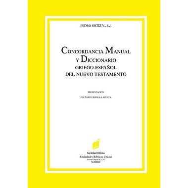 Concordancia Manual y Diccionario Griego-Espanol del Nuevo Testamento (Spanish Edition), Used Book (9788480830508)