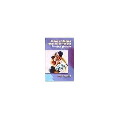 Todos podemos tener hijos felices, Used Book (9789580448693)