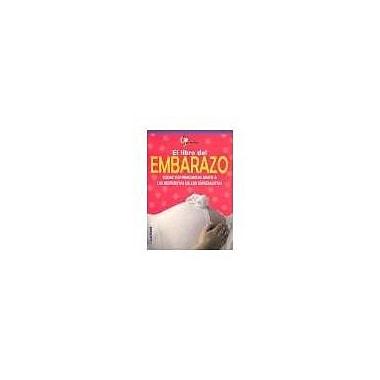 El libro del embarazo/ Pregnancy Book (Spanish Edition), New Book (9789502411439)