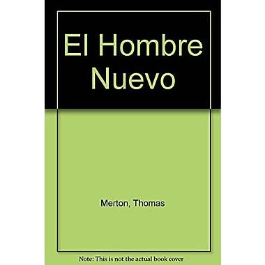 El Hombre Nuevo (Spanish Edition) (9789507248047)