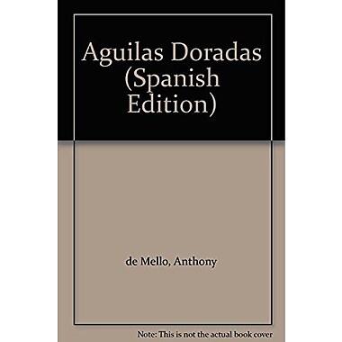 Aguilas Doradas (Spanish Edition) (9789507246449)