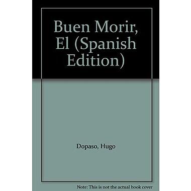 Buen Morir, El (Spanish Edition), New Book (9789507393167)