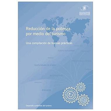Poverty Alleviation Through Tourism - A Compilation of Good Practices - Reducción de la pobrez, Used Book (9789284409228)