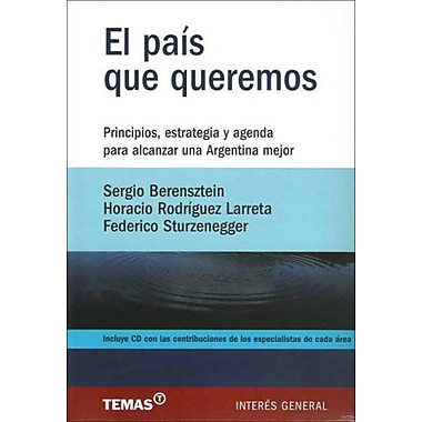 El Pais Que Queremos (Spanish Edition), Used Book (9789509445253)
