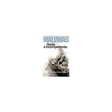 Malvinas: Gesta E Incompetencia (Spanish Edition), Used Book (9789500828291)