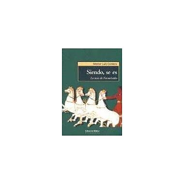 Siendo, Se Es: La Tesis de Parmenides (Spanish Edition), New Book (9789507865046)