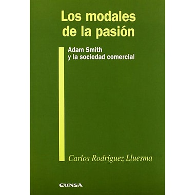 Los Modales de La Pasion (Spanish Edition), New Book (9788431315399)