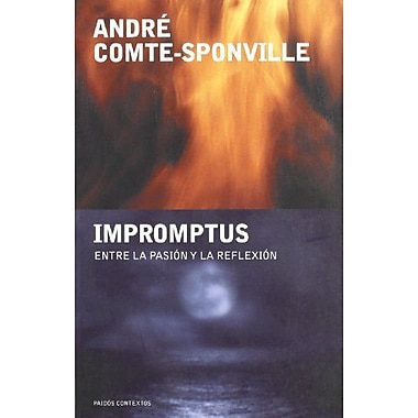 Impromptus / Impromptus: Entre la pasion y la reflexion / Between the Passion and the Reflection(Paid, Used Book (9788449318252)