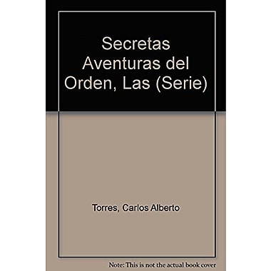 Secretas Aventuras del Orden, Las (Serie) (Spanish Edition), Used Book (9789509467729)
