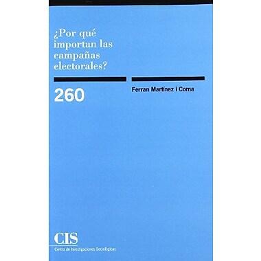 ¿Por quE importan las campanas electorales? (Spanish Edition), Used Book (9788474764673)
