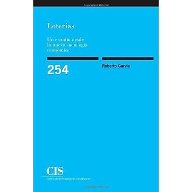 Loterías: Un estudio desde la nueva sociología económica (Spanish Edition) (9788474764581)