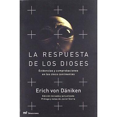 La Respuesta de Los Dioses (Spanish Edition) (9788427029217)