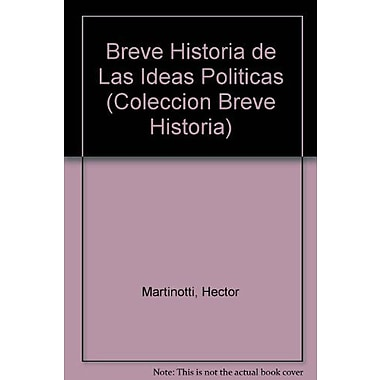 Breve Historia de Las Ideas Politicas (Coleccion Breve Historia) (Spanish Edition), Used Book (9789506200435)