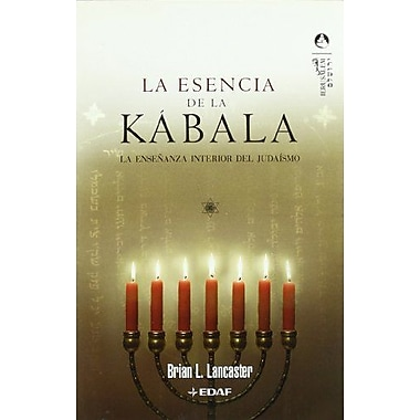 La Esencia De La Kabala (Spanish Edition), Used Book (9788441419940)