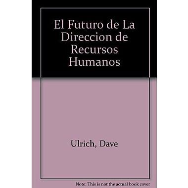 El futuro de la dirección de los recursos humanos, New Book (9788480882569)