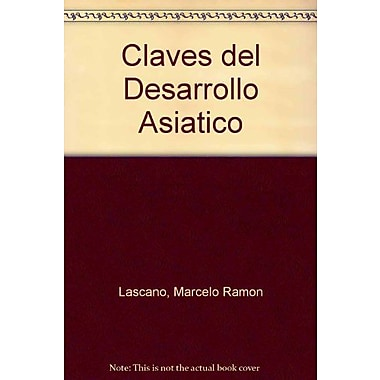 Claves del Desarrollo Asiatico (Spanish Edition), New Book (9789505373918)