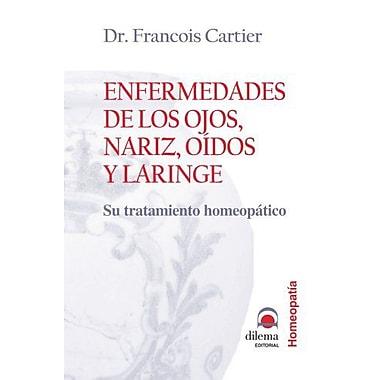 Enfermedades de los ojos, nariz, oídos y laringe (Spanish Edition), New Book (9788496079380)