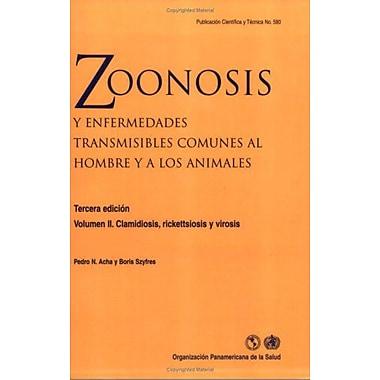 Zoonosis y enfermedades transmisibles comunes al hombre y a los animales, 3a edición. Vol. II C, New Book (9789275319925)