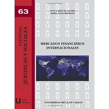 Mercados Financieros Internacionales (Spanish Edition) (9788498490008)