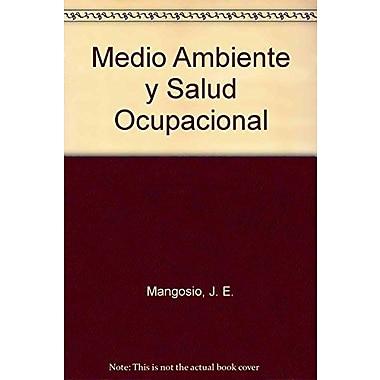 Medio Ambiente y Salud Ocupacional (Spanish Edition) (9789509088870)