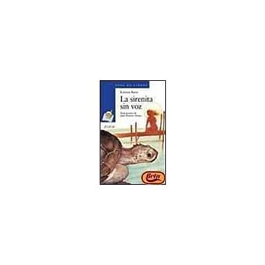 La Sirenita Sin Voz (Sopa De Libros / Soup of Books) (Spanish Edition) (9788420743981)