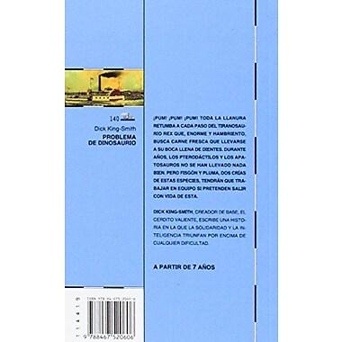 Problema de dinosaurio/ Dinosaur Trouble(El Barco De Vapor: Serie Azul/ the Steamboat: Blue Series)(Sp, New Book (9788467520606)