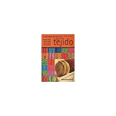 Catalogo de puntos para tejido / Keys to Knitting Catalog (Spanish Edition), Used Book (9789507686030)