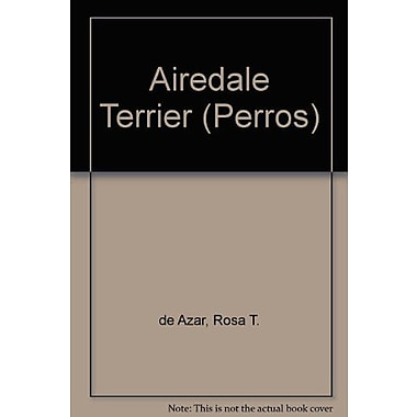 Airedale Terrier (Perros) (Spanish Edition), New Book (9789502401041)