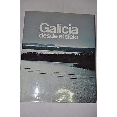 Galicia desde el cielo (Espana desde el cielo) (Spanish Edition), New Book (9788460448143)