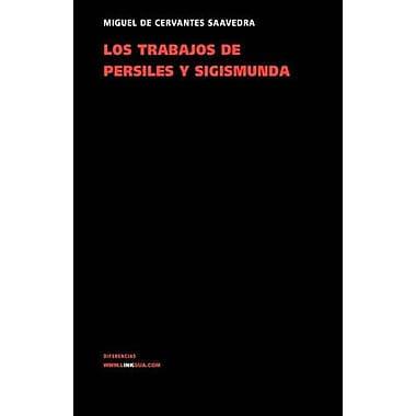 Los trabajos de Persiles y Sigismunda (Narrativa) (Spanish Edition), New Book (9788498974713)