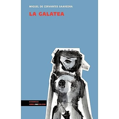 La Galatea (Narrativa) (Spanish Edition) (9788498974102)