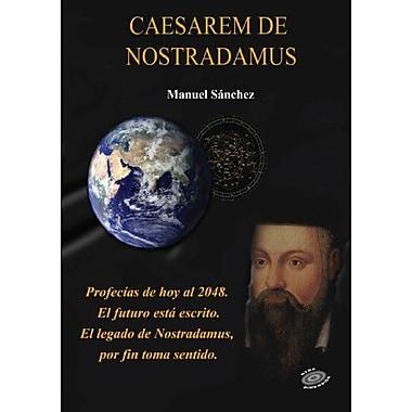 Caesarem de Nostradamus (Spanish Edition), New Book (9788493567217)