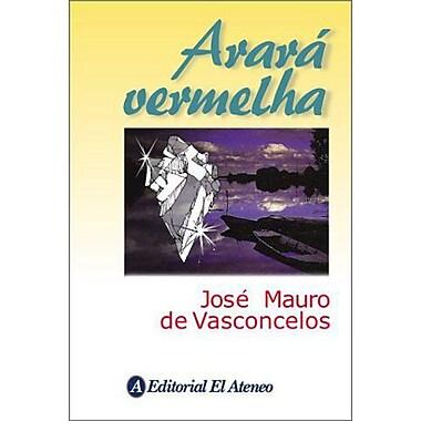 Arara Vermelha (Spanish Edition), New Book (9789500285421)