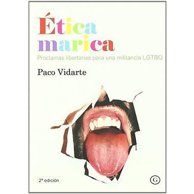 Etica marica/ Ethics Marica (Spanish Edition) (9788488052520)