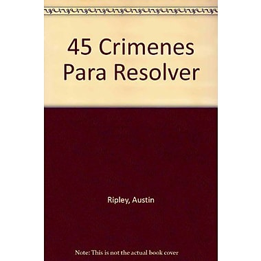 45 Crimenes Para Resolver (Spanish Edition), New Book (9789507651007)