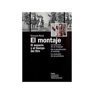 El montaje / Mounting (Spanish Edition), New Book (9788449315718)