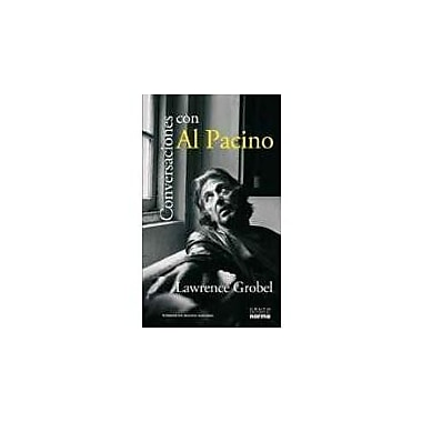 Conversaciones Con Al Pacino/ Al Pacino, Conversations With Lawrence Grobel(Documentos/ Documents) (Sp (9789580499596)