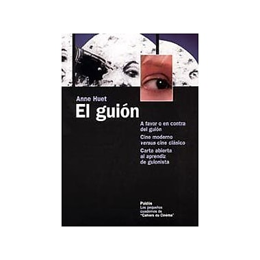 El Guion/The Script(Los Pequenos Cuadernos De Cahiers Du Cinema / the Small Notes of Cahiers Du Cinem, Used Book (9788449318450)