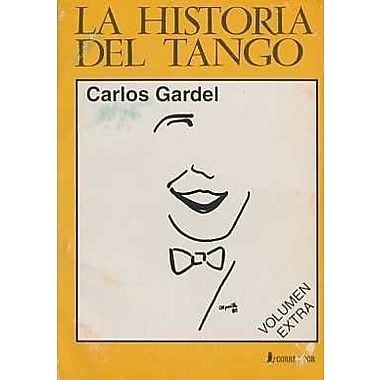 La Historia del Tango (Spanish Edition), Used Book (9789500511568)