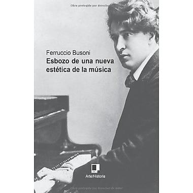 Esbozo de una nueva estEtica de la musica (Spanish Edition), Used Book (9788496875890)