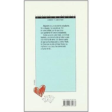 Que poca prisa se da el amor/ Love Comes So Slowly (Espacio Abierto/ Open Space) (Spanish Edition) (9788420782768)