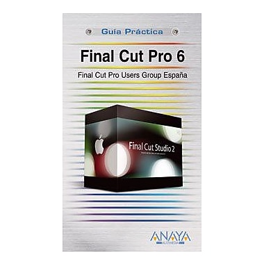 Final Cut Pro 6 (Spanish Edition), Used Book (9788441523258)