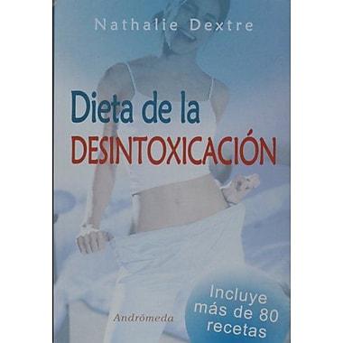 Dieta de la desintoxicacion (Spanish Edition), Used Book (9789507223198)