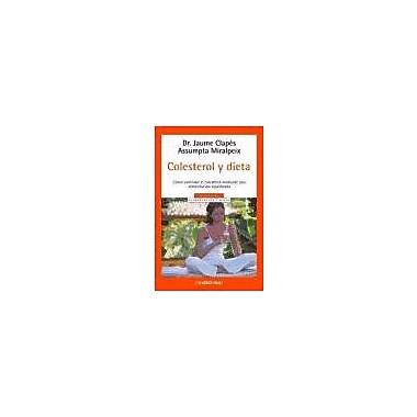 Colesterol y dieta/ Cholesterol and diet (Autoayuda) (Spanish Edition) (9788497930574)