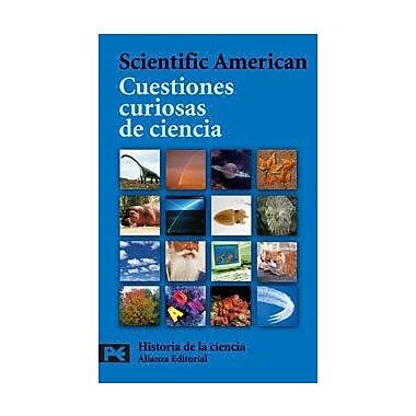 Cuestiones Curiosas De Ciencia / Curious Questions About Science (Spanish Edition) (9788420660516)
